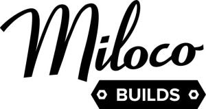 Miloco-Builds